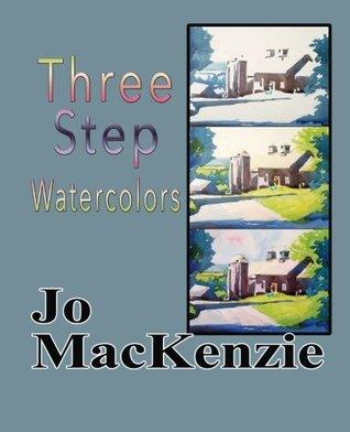 Three Step Watercolors Jo MacKenzie