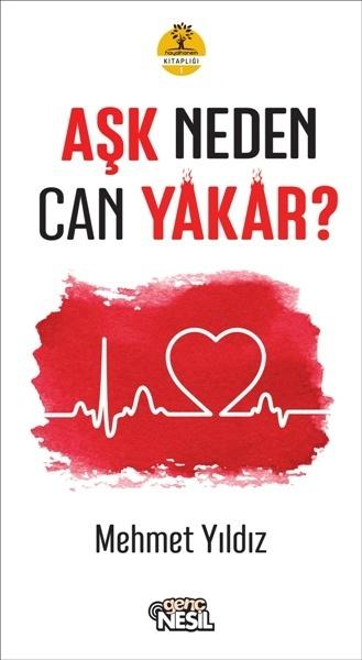 Aşk Neden Can Yakar? Mehmet  Yıldız