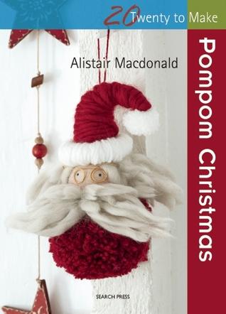 Pompom Christmas Alistair Macdonald