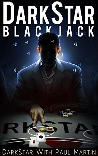 DARKSTAR BLACKJACK: The Ultimate Blackjack System To Riches Darkstar