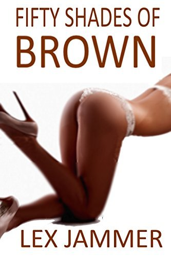 50 Shades of Brown: First Time Enema Punishment / Medical Play for the Brat Story  by  Lex Jammer