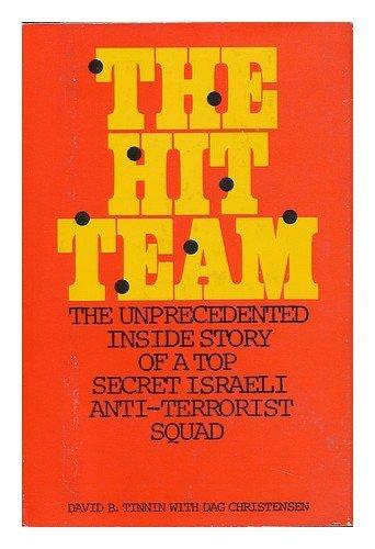 The Hit Team /  by  David B. Tinnin with Dag Christensen by David B. Tinnin