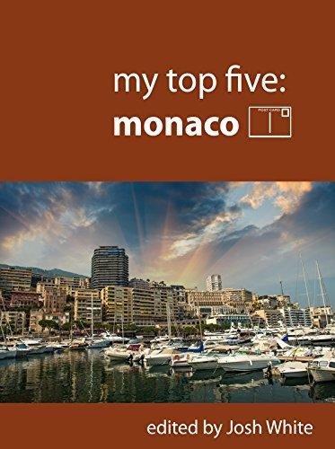 My Top Five: Monaco  by  Josh White
