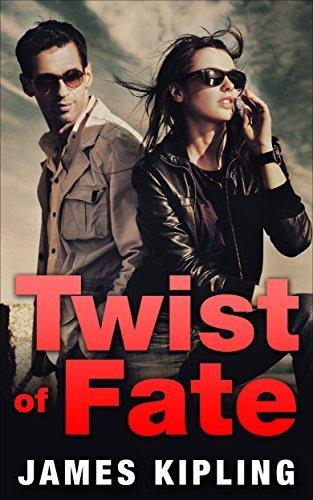 Twist of Fate (Kismet Trilogy Book 1)  by  James Kipling