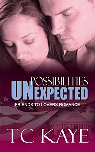 Possibilities Unexpected: A Friends to Lovers Romance  by  T.C. Kaye