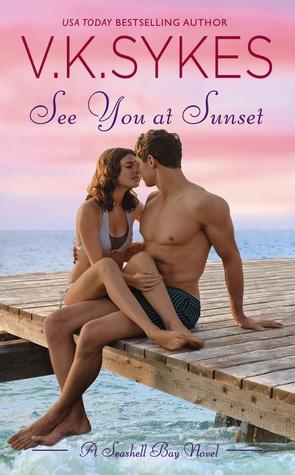 See You at Sunset (Seashell Bay, #3)  by  V.K. Sykes