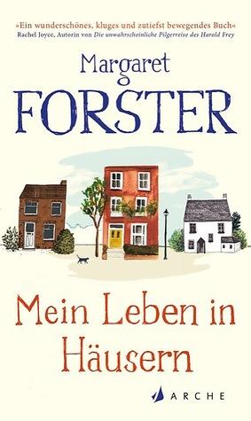 Mein Leben in Häusern  by  Margaret Forster