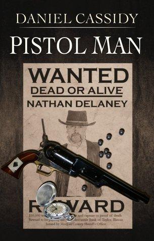 Pistol Man  by  Daniel  Cassidy