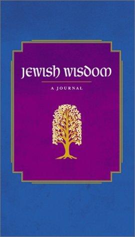 Jewish Wisdom: A Journal Edward  Hoffman