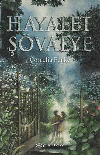 Hayalet Şövalye  by  Cornelia Funke