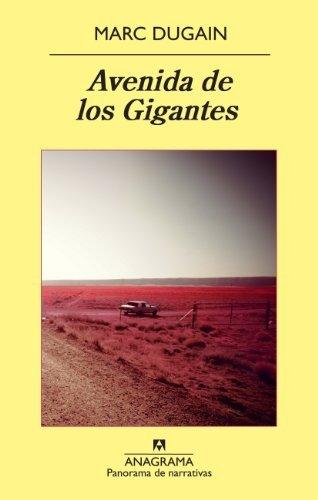 Avenida de los Gigantes (Panorama de narrativas)  by  Marc Dugain
