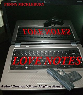 Love Notes: A Mimi Patterson/Gianna Maglione Mystery Penny Mickelbury