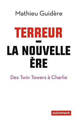 Terreur: La nouvelle ère  by  Mathieu Guidère