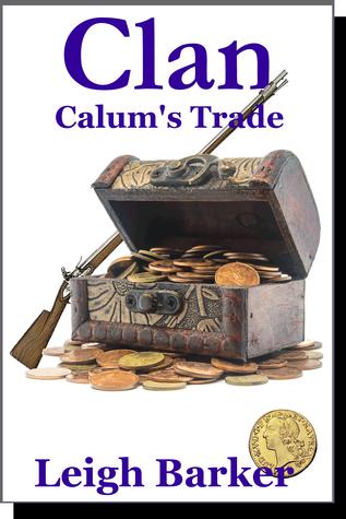 Clan: Calums Trade Leigh Barker