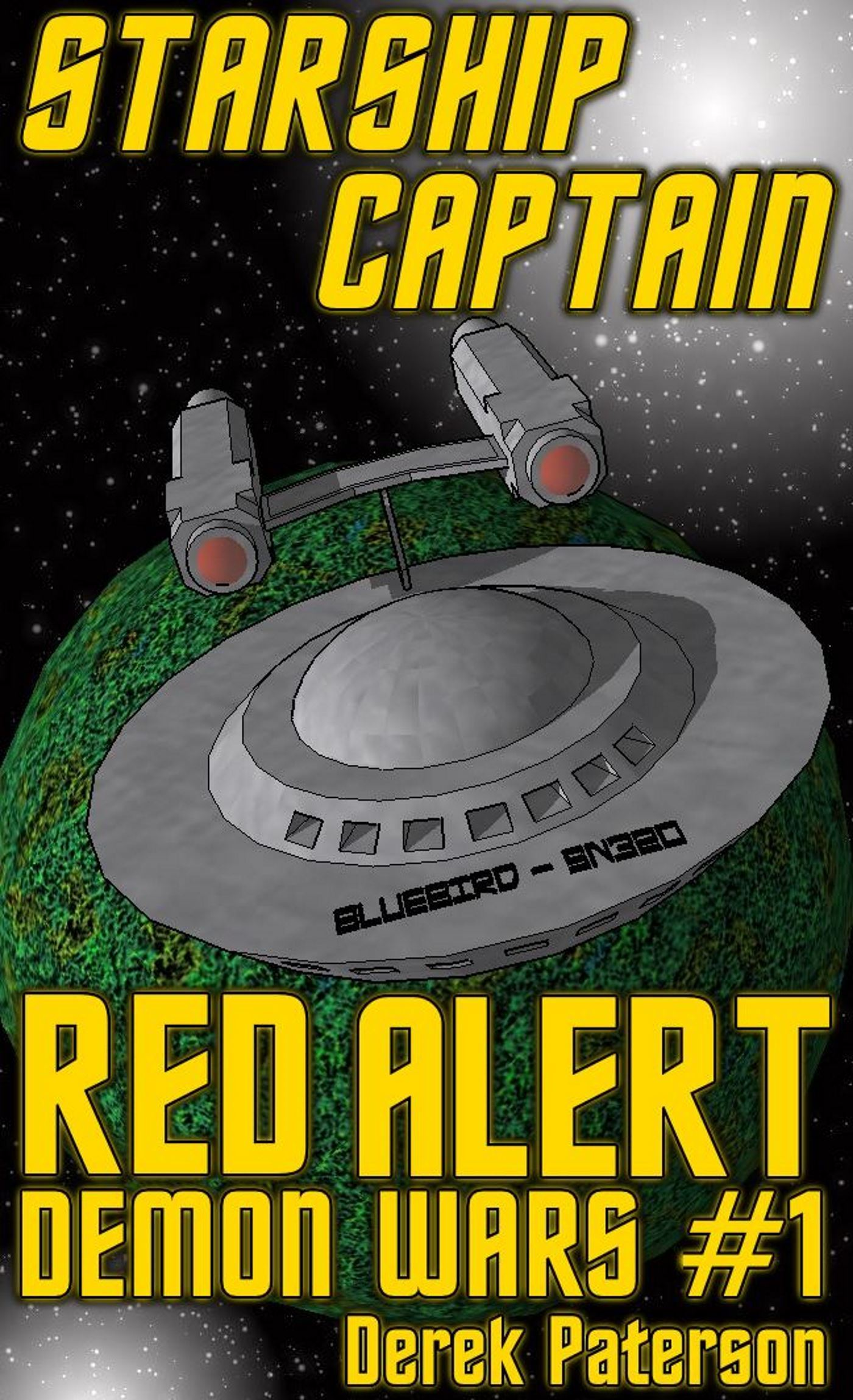 Starship Captain: Red Alert (The Demon Wars #1)  by  Derek Paterson
