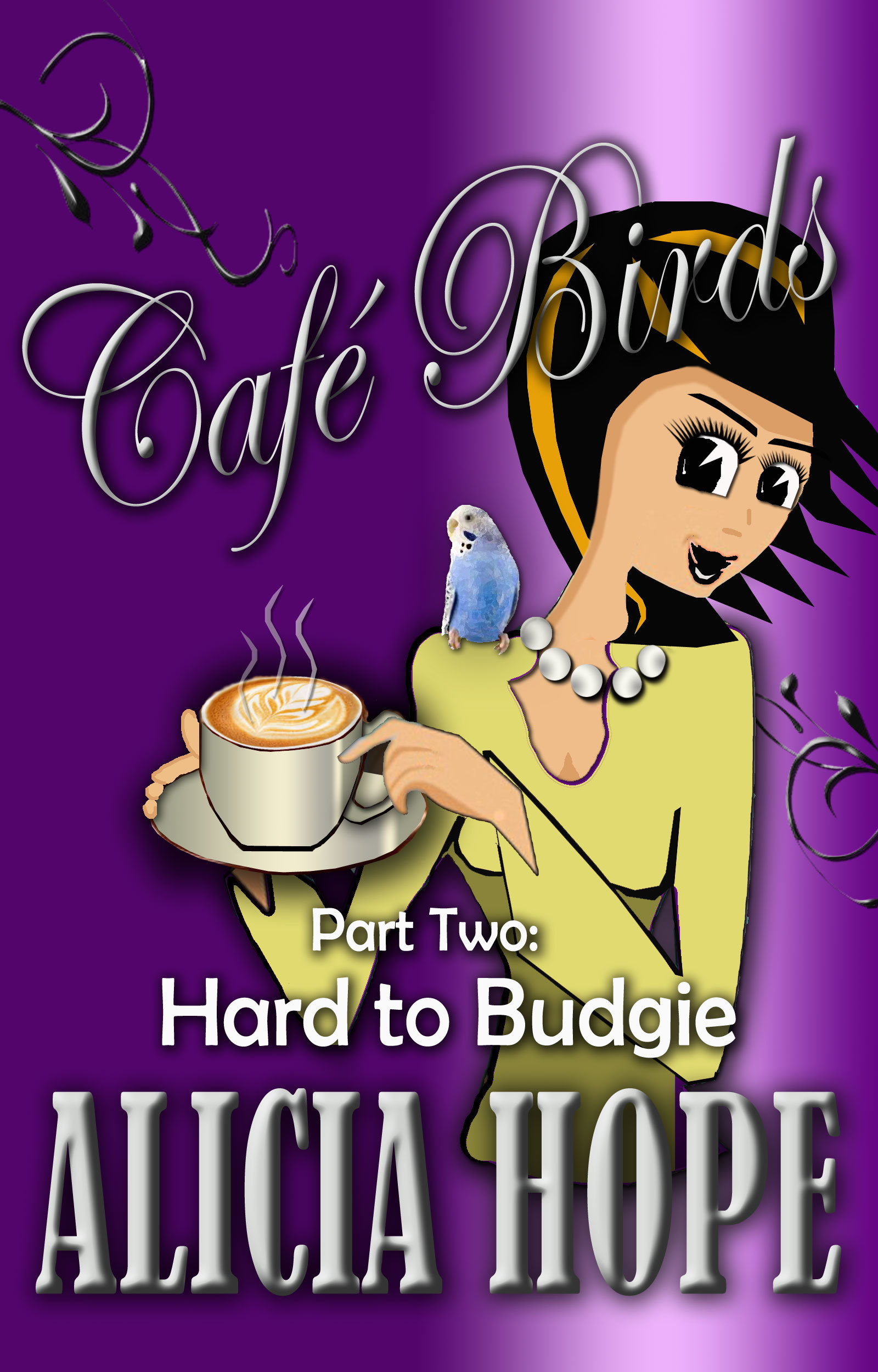 Cafe Birds: Hard to Budgie  by  Alicia Hope