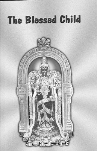 The Vedic Way: Blessed Child  by  V.V Parthasarathy