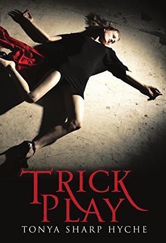 Trick Play Tonya Sharp Hyche