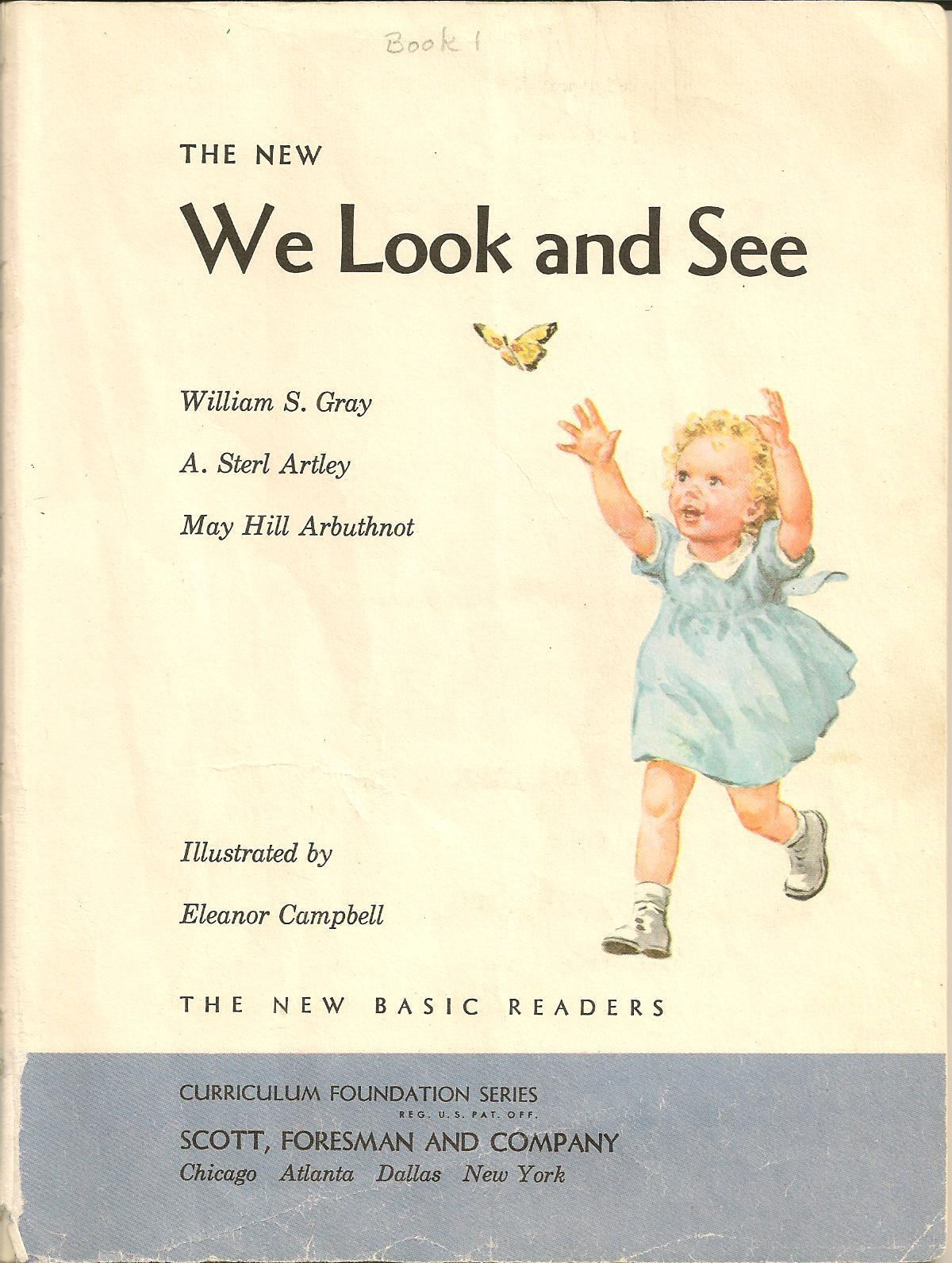 The New We Look and See William S. Gray