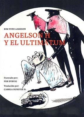 Angelson H y el ultimátum  by  Kim Fupz Aakeson