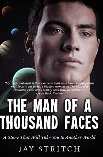 The Man Of A Thousand Faces (The Eight Worlds Trilogy Book 1)  by  Jay Stritch