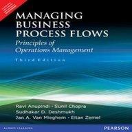 Managing Business Process Flow: Principles of Operations Management  by  Raví Anupindi