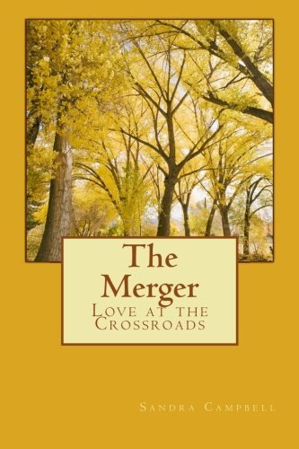 The Merger  by  Sandra D. Campbell