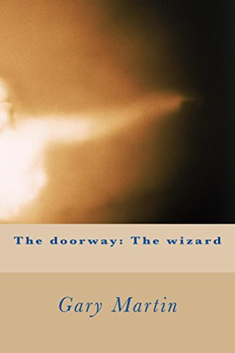 The doorway: The wizard  by  Gary Martin