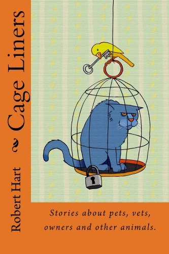 Cage Liners  by  Robert Hart