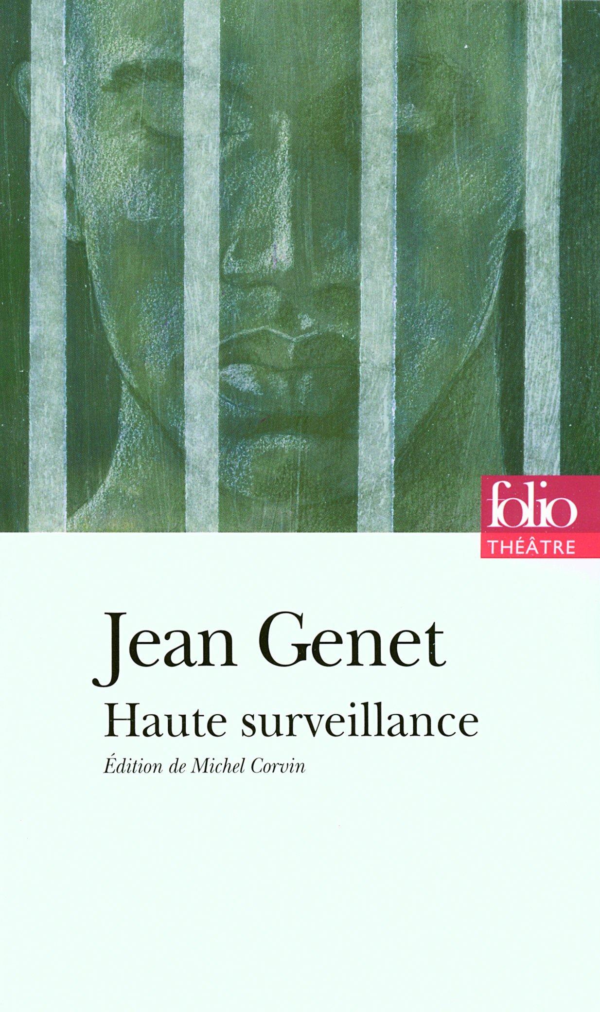 Haute surveillance Jean Genet