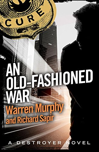 An Old-Fashioned War: Number 68 in Series  by  Richard Sapir