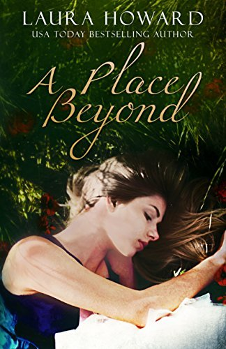 A Place Beyond: Book 3  by  Laura   Howard