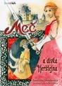 Meč a dívka z Herštejna (Meč, #2)  by  Jindriska Mendozová