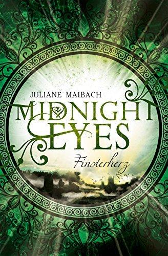 Midnight Eyes: Finsterherz  by  Juliane Maibach