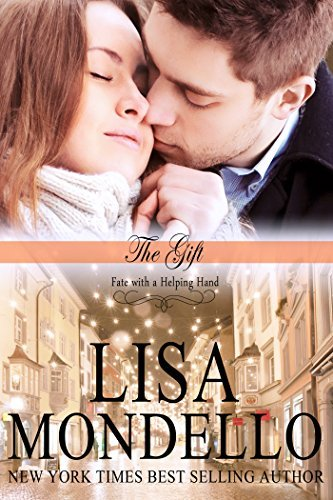 The Gift (Fate with a Helping Hand, #1.5)  by  Lisa Mondello