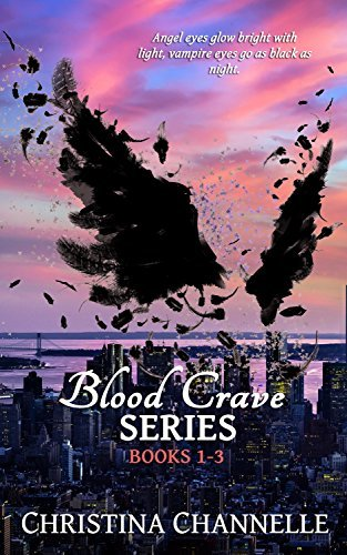 Blood Crave Series: Books 1-3  by  Christina Channelle