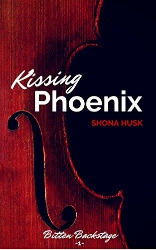 Kissing Phoenix: vampire rock star romance (Bitten Backstage Book 1)  by  Shona Husk