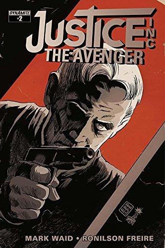 Justice, Inc: The Avenger #2 Mark Waid