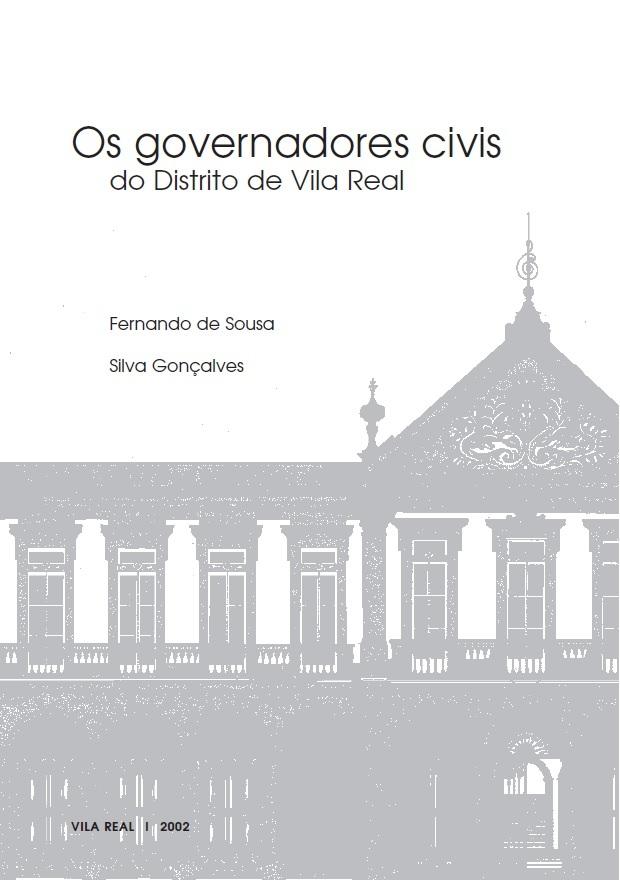 Os governadores civis do Distrito de Vila Real  by  Fernando de Sousa