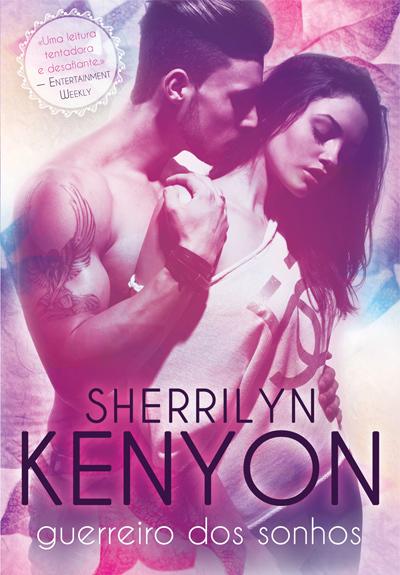Guerreiro dos Sonhos (Predadores da Noite, #17)  by  Sherrilyn Kenyon
