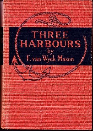 Three Harbours Francis Van Wyck Mason