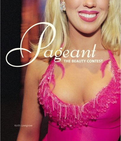 Pageant: The Beauty Contest  by  Denise Quinones