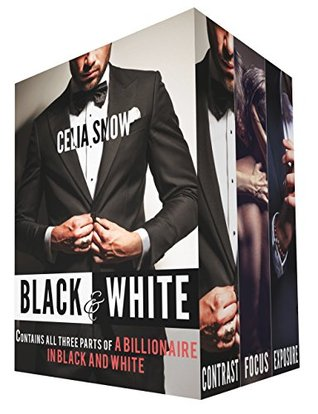 Black & White: A Billionaire in Black and White, Parts I, II, and III  by  Celia Snow