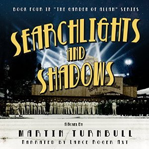 Searchlights and Shadows (Hollywoods Garden of Allah, #4) Martin Turnbull