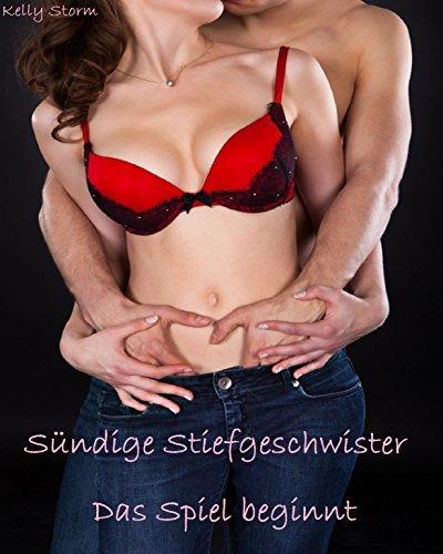 Sündige Stiefgeschwister - Das Spiel beginnt: Erotische Kurzgeschichte  by  Kelly Storm