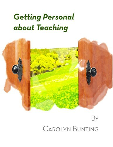 Getting Personal About Teaching Carolyn Bunting