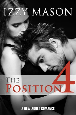 The Position 4 (Book 4)  by  Izzy Mason