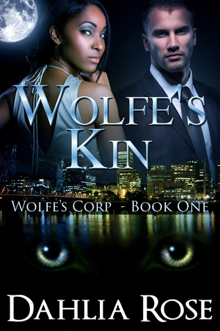 Wolfes Kin  by  Dahlia Rose