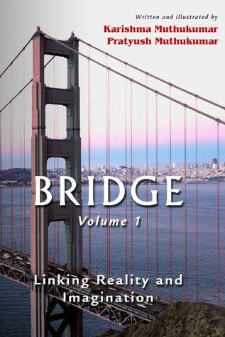 Bridge Volume 1  by  Karishma Muthukumar