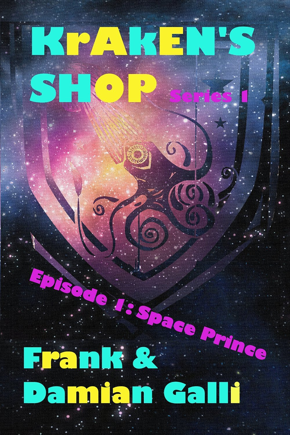 Space Prince (Krakens Shop, #1) Frank Galli